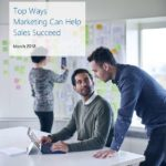 Top ways marketing can help sales succeed