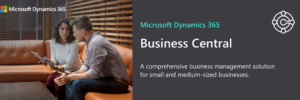 Microsoft Dynamics 365 Business Central: A comprehensive business management solution for SMBs